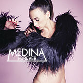 Play & Download Forever by Medina | Napster