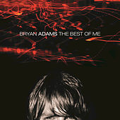 The Best Of Me by Bryan Adams