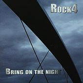 Play & Download Bring On The Night by Rock4 | Napster