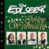 Goldene Weihnacht von Die Edlseer