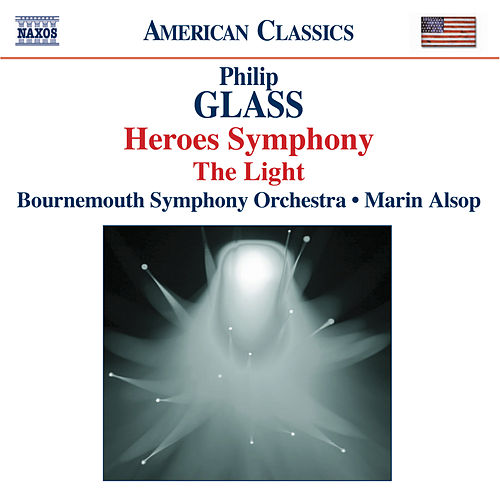 Play & Download GLASS: Symphony No. 4, 'Heroes' / The Light by Bournemouth Symphony Orchestra | Napster