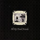 Play & Download All My Dead Friends by Various Artists | Napster