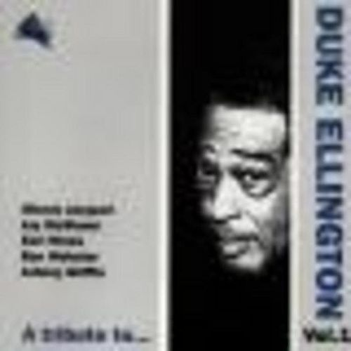 A Tribute To Duke Ellington by Various Artists