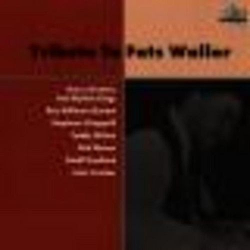Play & Download Tribute To Fats Waller by Various Artists | Napster