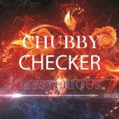 Mysterious van Chubby Checker