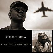 Goodbye-Aufwiedersehen by Charles Shaw