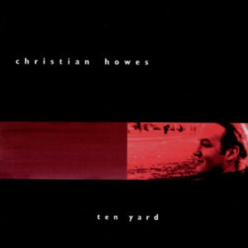 Play & Download Ten Yard by Christian Howes | Napster