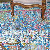 Play & Download Nature Is a Taker by Uninhabitable Mansions | Napster
