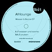 Play & Download Wasser und Sonne EP by Afrilounge | Napster