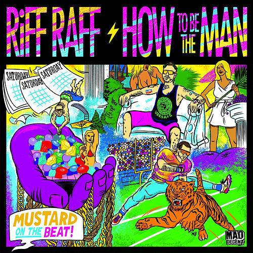 Play & Download How To Be The Man by Riff Raff | Napster