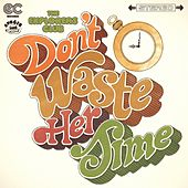Don't Waste Her Time - Single by Explorers Club