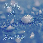 Play & Download Silent Night by Red Sky July | Napster