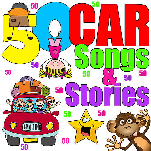 50 Car Songs and Stories by Various Artists