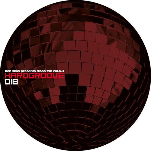 Play & Download Disco Trix Vol 4.3 by Ben Sims | Napster