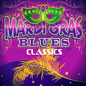 Play & Download Mardi Gras Blues Classics by Various Artists | Napster