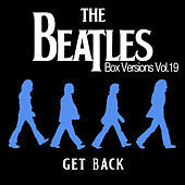 The Beatles Box Versions Vol.19 - Get Back by Various Artists