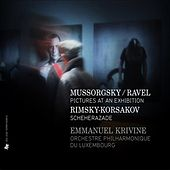 Mussorgsky: Pictures at an Exhibition - Rimsky-Korsakov: Scheherazade, Op. 35 by Orchestre Philharmonique du Luxembourg