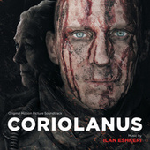 Play & Download Coriolanus by Various Artists | Napster