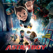 Play & Download Astro Boy by John Ottman | Napster
