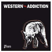 Play & Download Pines by Western Addiction | Napster