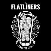 Play & Download Caskets Full by The Flatliners | Napster