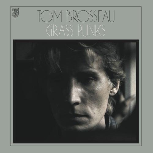 Grass Punks by Tom Brosseau