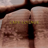 Play & Download Café Lounge by Various Artists | Napster