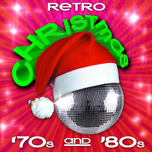 Retro Christmas - '70s & '80s by Various Artists