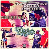 Play & Download Outta Pocket (feat. Hollywood) - Single by San Quinn | Napster