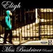 Miss Busdriver (Rachel) EP by Eligh