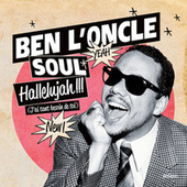 Play & Download Hallelujah !!! (J'Ai Tant Besoin De Toi) by Ben l'Oncle Soul | Napster