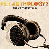 Play & Download Dillanthology Vol. 3 by J Dilla | Napster