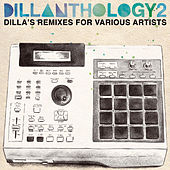Dillanthology Vol. 2 by J Dilla