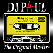 Play & Download Volume 16: The Original Masters by DJ Paul | Napster