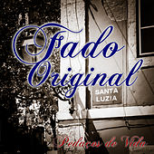 Play & Download Fado Original: Pedaços de Vida by Various Artists | Napster