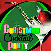 Play & Download Christmas Cocktail Party by Various Artists | Napster
