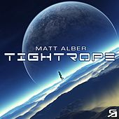 Tightrope The Remixes by Matt Alber