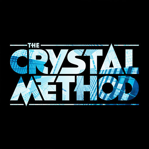 The Crystal Method von The Crystal Method