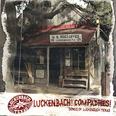 Play & Download Luckenbach! Compadres! by Various Artists | Napster