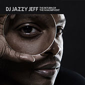 Play & Download The Return Of The Magnificent (clean) by DJ Jazzy Jeff | Napster