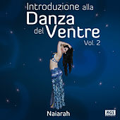 Play & Download Introduzione alla Danza del Ventre Vol. 2 by Various Artists | Napster