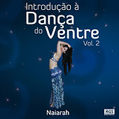 Play & Download Introducao à Danca do Ventre Vol. 2 by Various Artists | Napster
