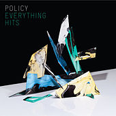 Everything Hits de Policy