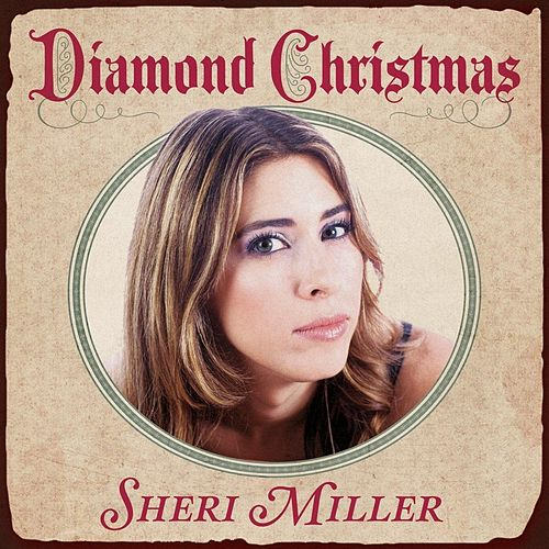 Play & Download Diamond Christmas by Sheri Miller | Napster