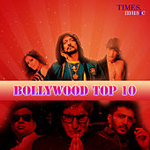 Bollywood Top 10 (Original Motion Picture Soundtrack) by Various Artists