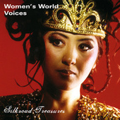 Women's World Voices - Silkroad Treasures by Various Artists