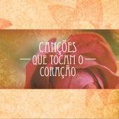 Canções Que Tocam o Coração by Various Artists