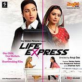 Life Express (Original Motion Picture Soundtrack) by Various Artists