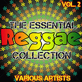 Play & Download The Essential Reggae Collection Vol.2 by Various Artists | Napster