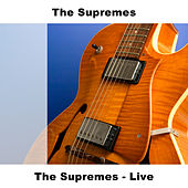 Play & Download The Supremes - Live by The Supremes | Napster